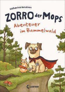 """Buchtitel des Bilderbuches """"Zorro der Mops - Abenteuer im Bammelwald"""""""